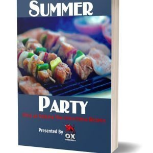 Summer Party: 40+ Sizzling & Mouthwatering Recipes (eBook)